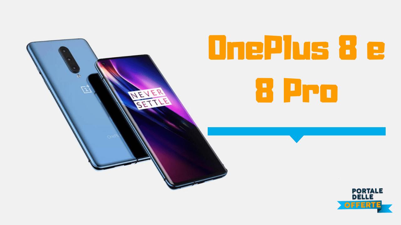 OnePlus 8 cosa sappiamo? Primi Rumors